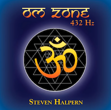 OM Zone 432 HZ CD – By Steven Halpern