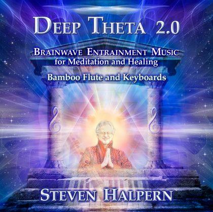 DEEP THETA 2.0 – BY STEVEN HALPERN