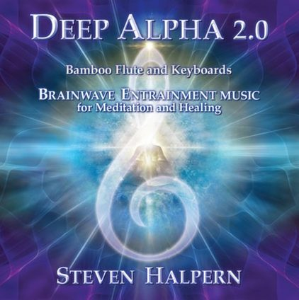 DEEP ALPHA 2.0 – BY STEVEN HALPERN